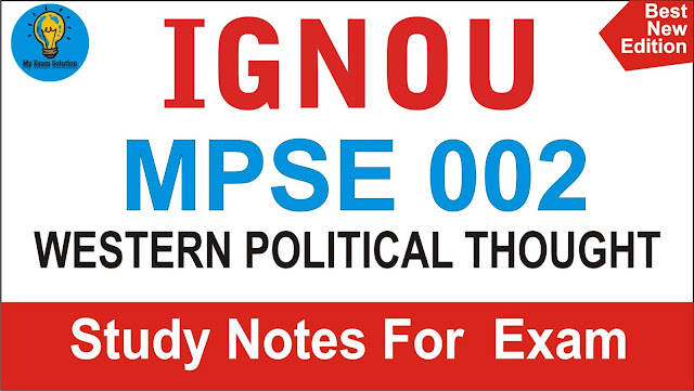 mpse 003; WESTERN POLITICAL THOUGHT; MPSE 003 WESTERN POLITICAL THOUGHT