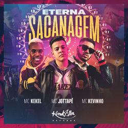 Baixar Eterna Sacanagem - MC JottaPê Part. MC Kekel e Mc Kevinho Mp3