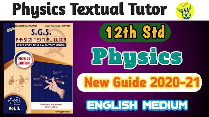12th STD S.G.S Physics (EM) Textual Tutor Guide , new Syllabus 2020-2021
