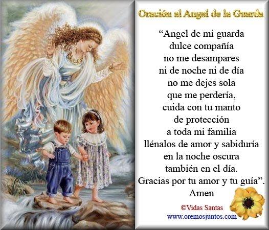 ángeles Y Arcángeles Contigo Oración Al Angel De La Guarda
