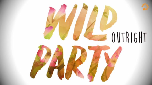 Download Single Wild Party - OutRight | blogandhi