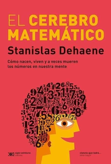 Stanislas Dehaene - El cerebro matemático