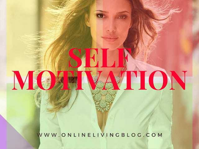 Self Motivation: 12 Ways to Improve Your Life Right Now