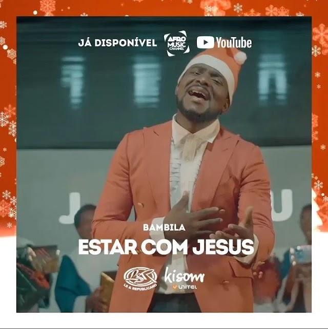 Bambila - Estar Com Jesus (Gospel)  Baixar mp3