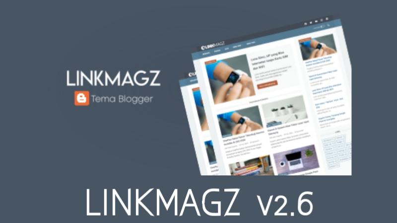 Template responsive Linkmagz terbaru gratis