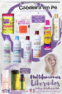 Lista 10 Multifuncionais Liberados para No Poo ou Low Poo) - Novex, Lola, Salon Line, Widi Care, Inoar, Tutanat e Natura