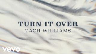 LYRICS: Turn It Over - Zack Williams