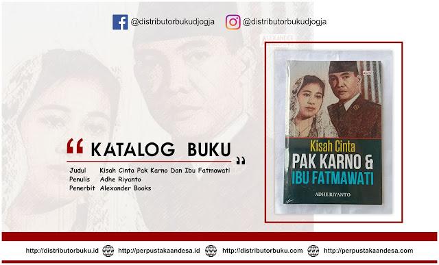 Kisah Cinta Pak Karno Dan Ibu Fatmawati