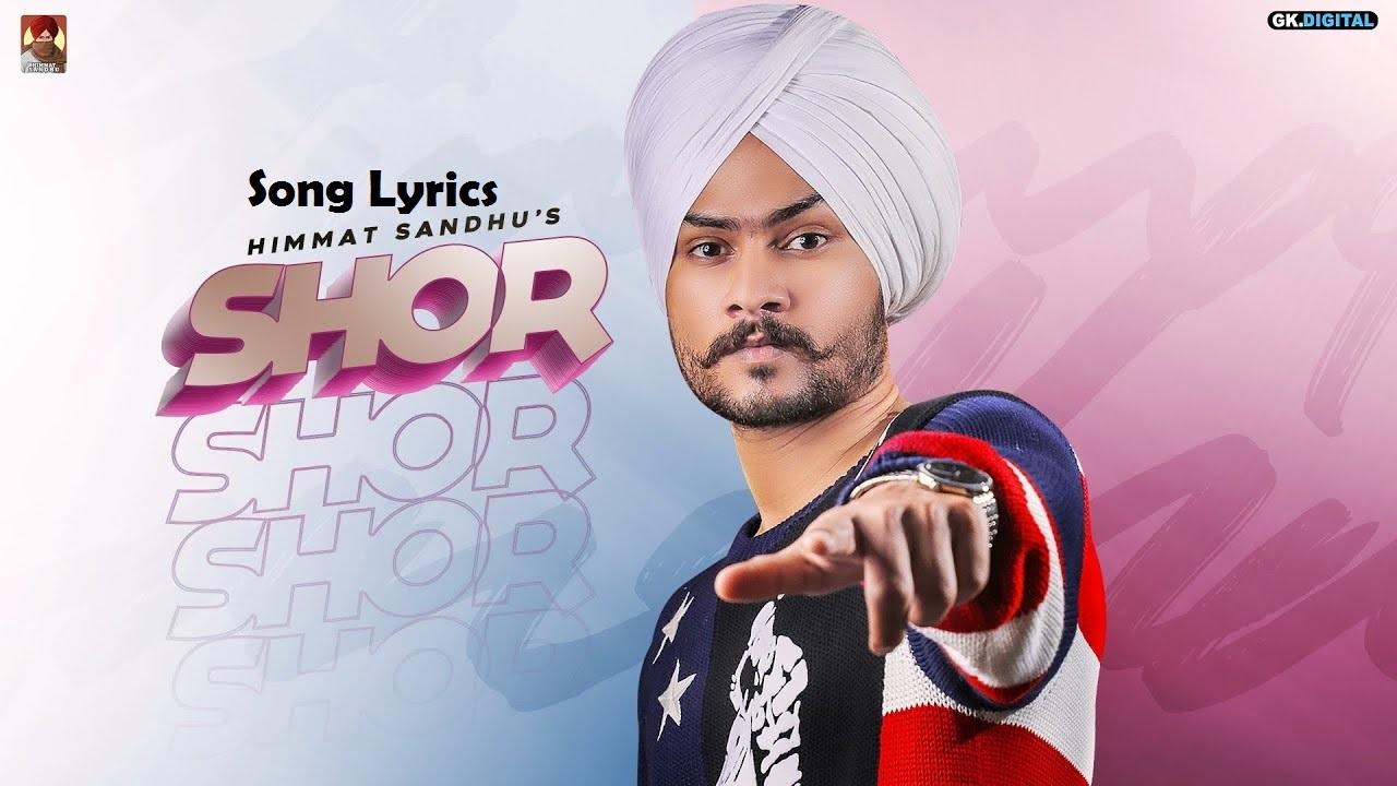 Shor Song Lyrics By Himmat Sandhu