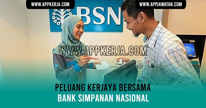 Jawatan Kosong di Bank Simpanan Nasional (BSN ...
