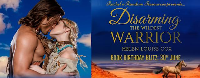Disarming the Wildest Warrior by Helen Cox blog tour banner