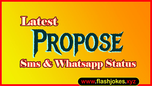 Latest Propose Sms | New Propose Whatsapp Status