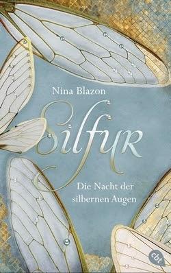 Bücherblog. Rezension. Buchcover. Silfur - Die Nacht der silbernen Augen von Nina Blazon. Fantasy, Kinderbuch.
