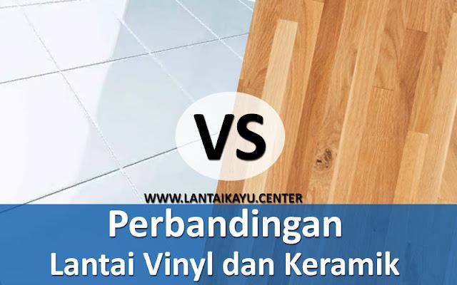 Perbandingan lantai keramik dengan vinyl