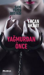 Yağmurdan Önce - Ercan Akbay
