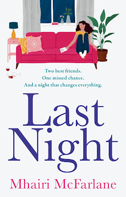 Cover of Last Night by Mhairi McFarlane. White background, top half has an illustration of a woman sitting on a pink couch in a sitting room. The bottom half says Last Night in purple text and Mhairi McFarlane in pink text