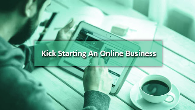 Kick Starting An Online Business
