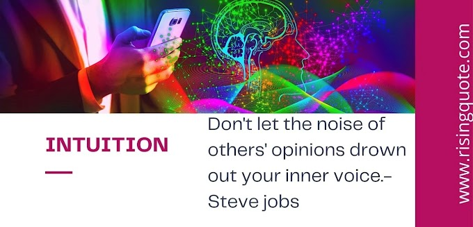 What is intuition?  How to develop intuition?  Explain with examples
