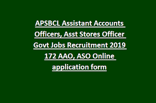 APSBCL Assistant Accounts Officers, Asst Stores Officer Govt Jobs Recruitment 2019 172 AAO, ASO Online application form