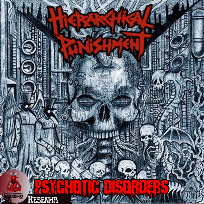 """Resenha #195: """"Psychotic Disorders"""" (2021) - Hierarchical Punishment"""