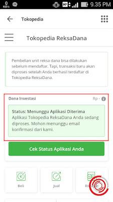 Selanjutnya kalian cukup tunggu 1-3 hari supaya status pengajuan aplikasi ReksaDana Tokopedia kalian diterima