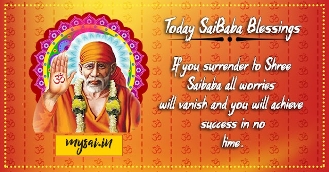 Daily Blessing Messages-Shirdi Sai Baba Today Message