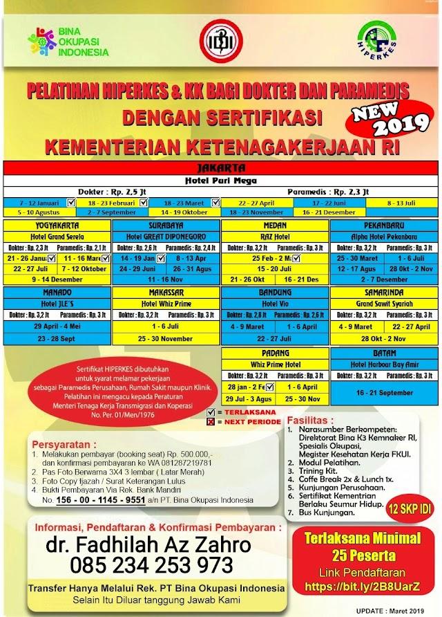 Jadwal Pelatihan HIPERKES JULI 2019 BAGI DOKTER DAN PARAMEDIS (Makassar, Pekanbaru, Jakarta, Yogyakarta, Bandung)