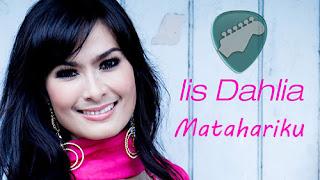 Kunci Gitar MATAHARIKU IIS DAHLIA Chord Lagu dan Lirik
