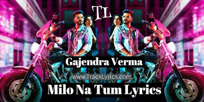 milo-na-tum-lyrics