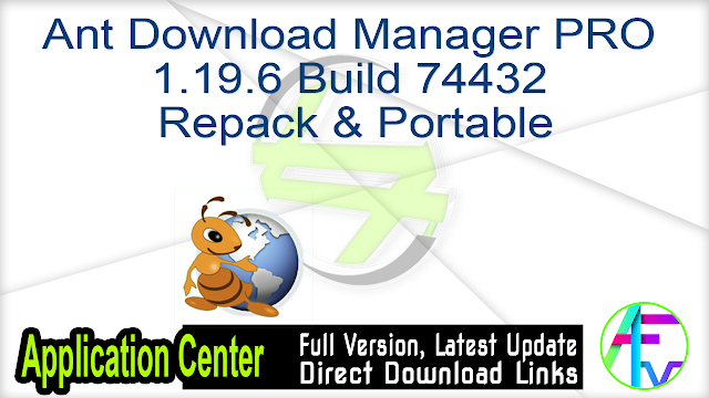 Ant Download Manager PRO 1.19.6 Build 74432 (Repack & Portable)