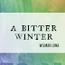 Review || The Silver Ninja, A Bitter Winter by Wilmar Luna