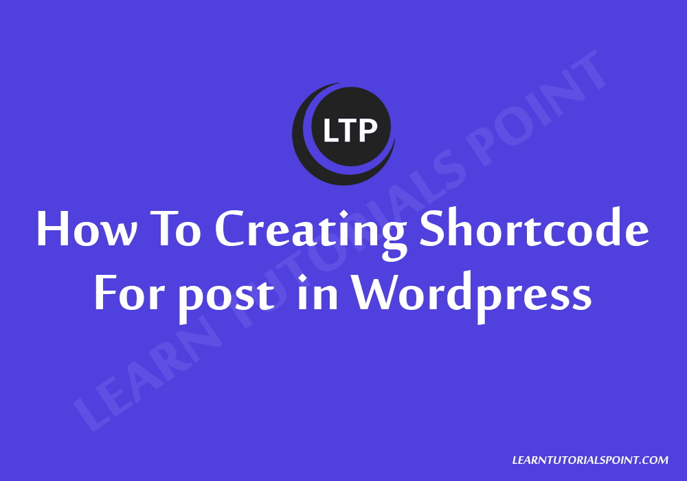 How To Creating Shortcode for post in Wordpress