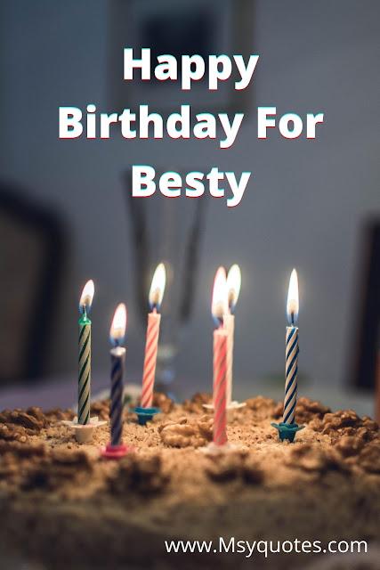Happy Birthday For Besty Images, Whatsapp Happy Birthday