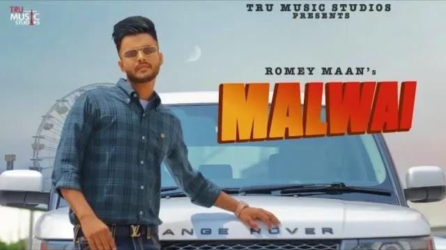 Malwai Song Lyrics - Romey Maan