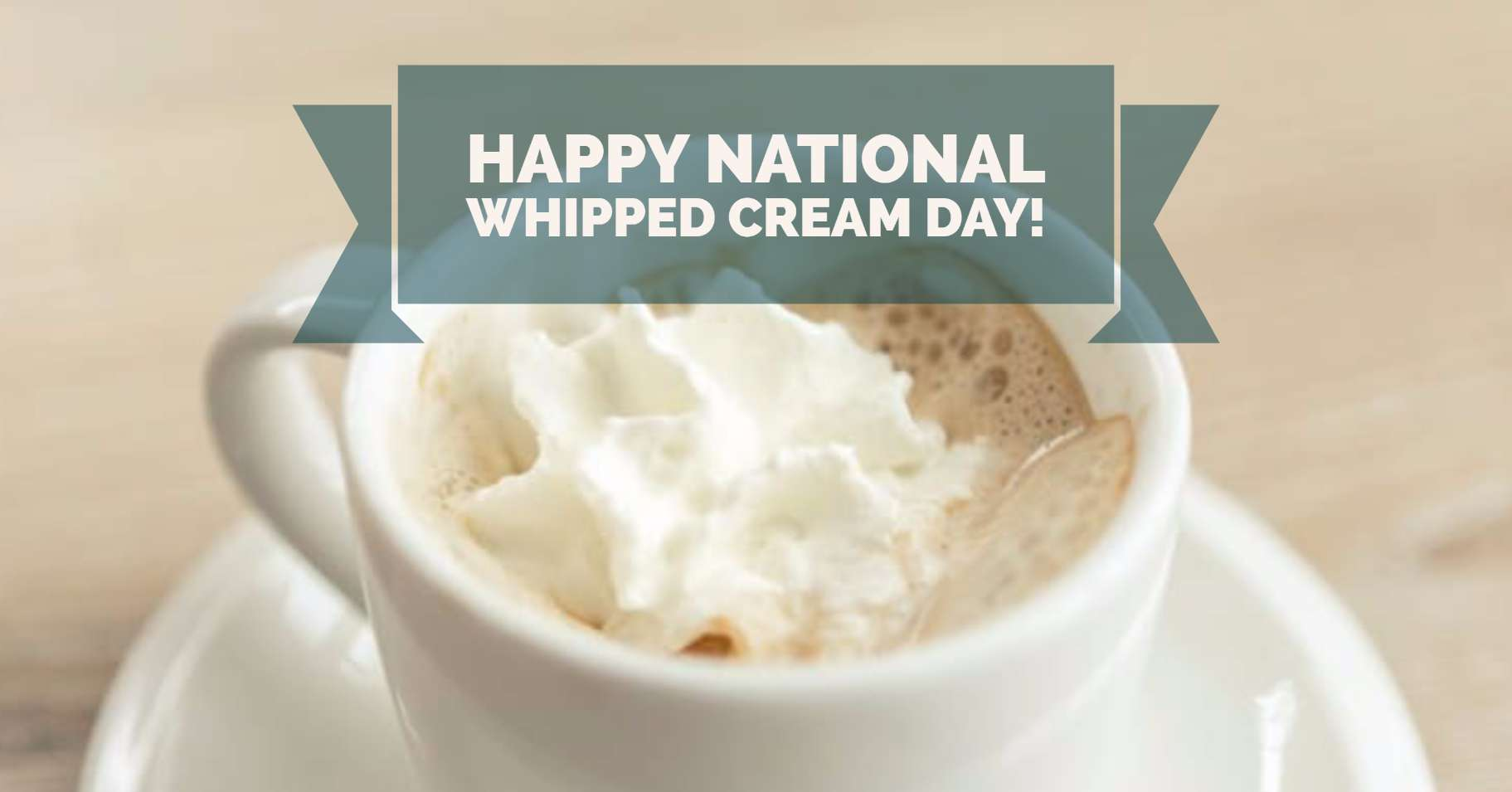 National Whipped Cream Day Wishes Beautiful Image