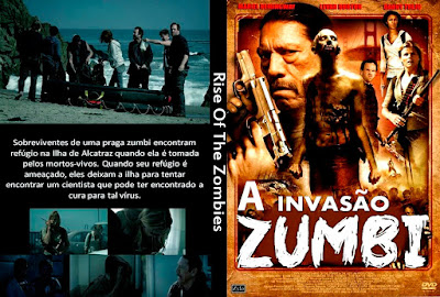 Filme A Invasão Zumbi (Rise of the Zombies) DVD Capa
