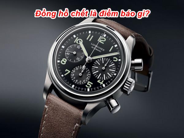 Đồng hồ chết là điềm báo gì, tốt hay xấu, đánh con gì, số mấy?