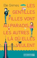 http://leslecturesdeladiablotine.blogspot.fr/2017/08/les-gentilles-filles-vont-au-paradis.html
