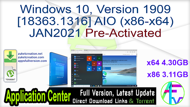 Windows 10, Version 1909 [18363.1316] AIO (x86-x64) JAN2021 Pre-Activated