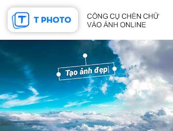 Công cụ chèn chữ vào ảnh Online - T Photo
