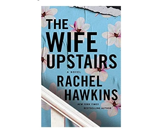 The Wife Upstairs Book 2021 Pdf Download |The Wife Upstairs by Rachel Hawkins