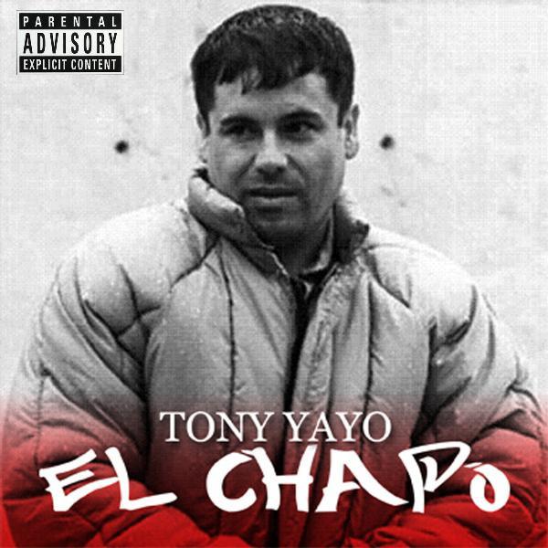 Tony Yayo - El Chapo Cover