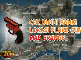 Cari Flare Gun? Ini daftar lokasinya (Erangel) - Responsive Blogger Template