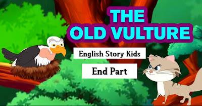 The Old Vulture English Story Kids, End Part,  bengali fairy tales , rupkothar golpo , bangla cartoon , bangla fairy tales , fairy tales in bengali , rupkothar golpo bangla cartoon , bangla golpo , bengali cartoon , fairy tales , cartoon bangla , bangla story , bangla rupkothar golpo , rupkothar golpo bangla , golpo bangla , bangla story for kids , bengali kids stories , bengali stories for childrens , bengali stories for kids , koo koo tv bengali , the old vulture , buro shakun , buro sakun , buro sakuni,  short stories , birds stories for kids , birds stories , birds , moral stories for kids , english moral stories , bedtime stories , moral stories , animation , cartoon , kids , animated english stories , cartoons , english stories , english short stories , best story collection , stories , story , stories for kids , storytelling , kids stories , classic short stories , kids story , bedtime stories for kids , animated stories , short stories for kids , bedtime story,  vulture and cat story , classic panchatantra tales in english , panchatantra stories , panchatantra , short stories from panchatantra , the best of panchatantra tales , tales of panchatantra , panchatantra stories for children , short stories , stories , tales , panchatantra stories for kids , stories for kids , tales for kids , golden tales of panchatantra , panchatantra tales english , animated stories , stories collection , 3d moral stories , pebbles panchatantra stories,  Panchatantra tales in English for kids , The Blind Vulture , situational awareness , Bedtime Moral Stories , Panchtantra tale , Panchatantra Stories in English , Kids learning videos , life lesson , Kids Entertainment , Maha Cartoon TV English , Best Aesop Fables , Panchatantra English , Panchatantra English Moral Stories , Short stories with moral , English short stories with moral , English stories , English short stories , best panchatantra story , english moral stories,