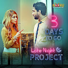 Late Night Project webseries  & More