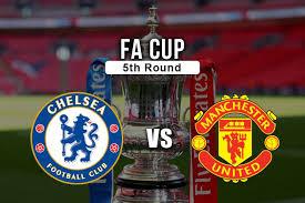 بث مباشر مباراة مانشستر يونايتد وتشيلسي 19-07-2020 كأس الإتحاد الإنجليزي Manchester United Vs Chelsea