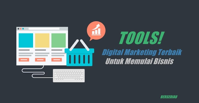 Internet penuh dengan tools digital marketing gratis untuk wirausahawan Tools Digital Marketing Terbaik 2020