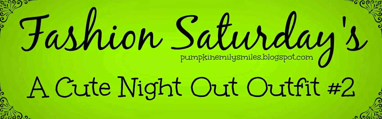 Fashion Saturday's A Cute Night Out Outfit #2