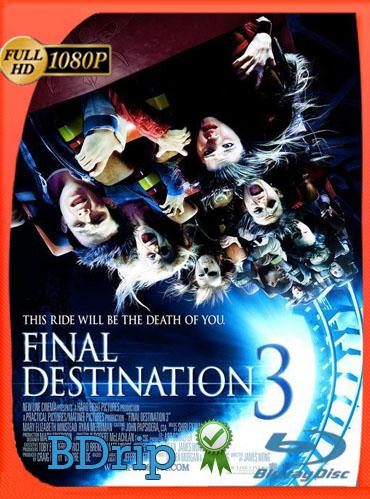 Destino Final 3 (2006) BDRIP1080pLatino Dual [GoogleDrive] TeslavoHD