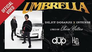 Umbrella Lyrics in English – Diljit Dosanjh